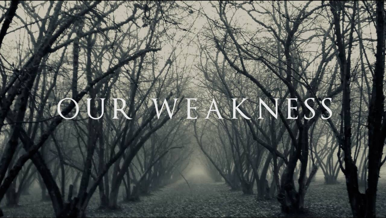 Thumbnail - our weakness