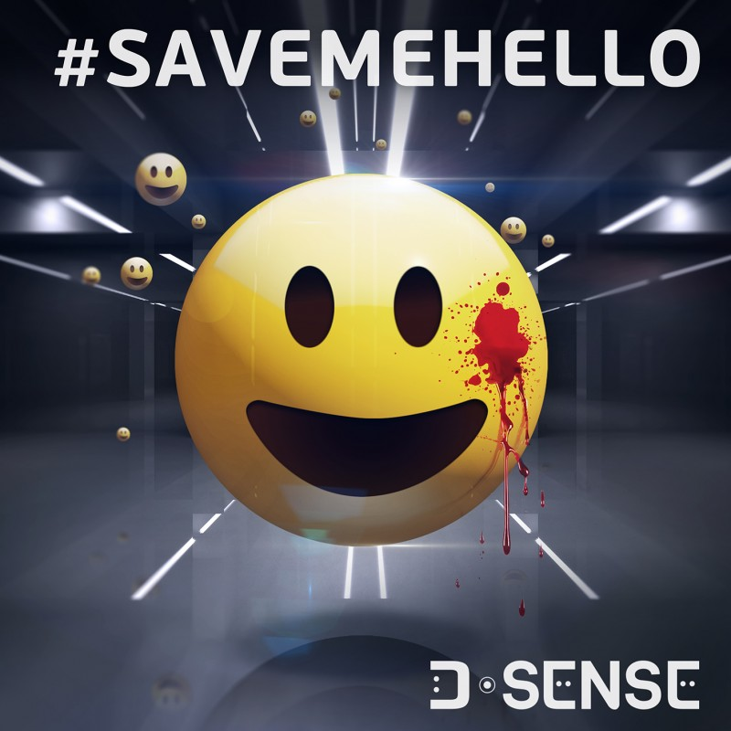 D-SENSE - #Savemehello