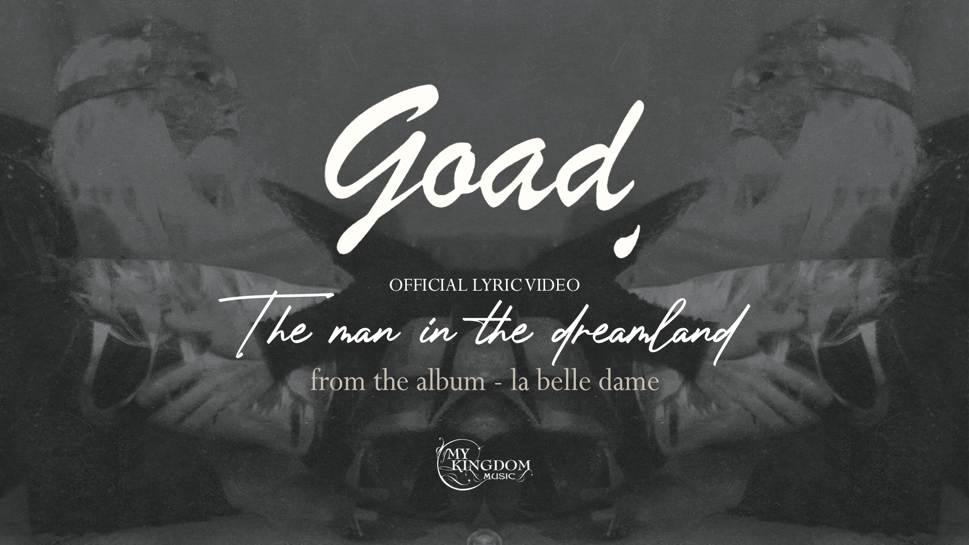 GOAD - The Man In The Dreamland - THUMBNAIL